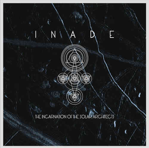 INADE The Incarnation Of The Solar Architects CD