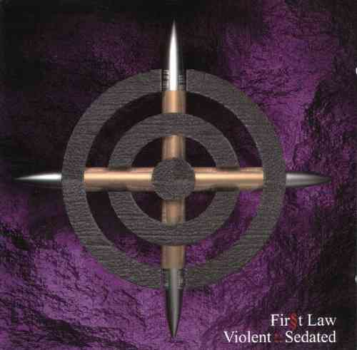 FIRST LAW Violent:Sedated CD