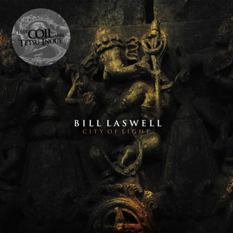 BILL LASWELL (feat. Coil) City of Light CD