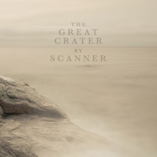 SCANNER The Great Crater CD