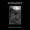 KAMMARHEIT Asleep And Well Hidden CD