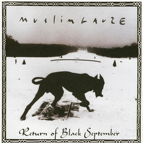 MUSLIMGAUZE Return of Black September 2xLP