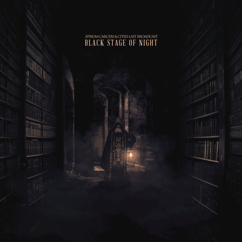 ATRIUM CARCERI / CITIES LAST BROADCAST Black Stage of Night CD