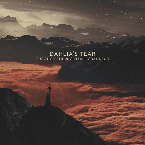 DAHLIA´S TEAR Through the Nightfall Grandeur CD