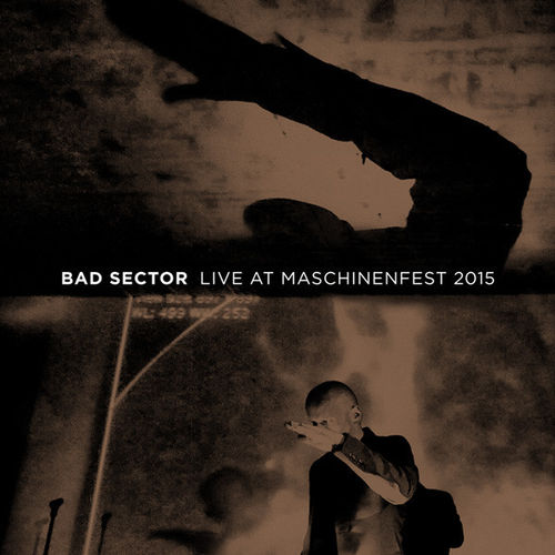 BAD SECTOR  Live At Maschinenfest 2015 MC (lim. 150)