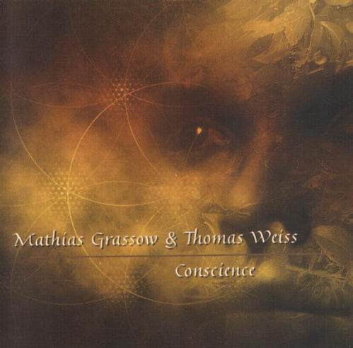 MATHIAS GRASSOW & THOMAS WEISS ‎Conscience CD
