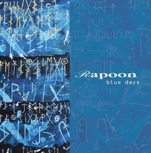 RAPOON Blue Days CD