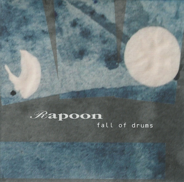 RAPOON Fall of Drums CD