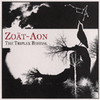 ZOAT-AEON The Triplex Bestial CD