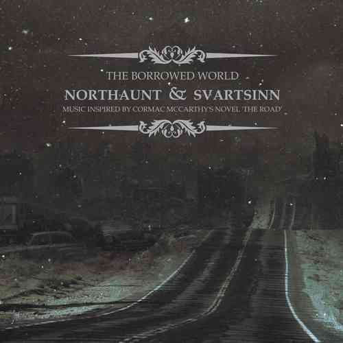 NORTHAUNT / SVARTSINN The Borrowed World LP/CD