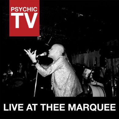PSYCHIC TV Live At Thee Marquee CD