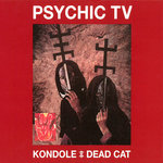PSYCHIC TV Kondole / Dead Cat 2xCD/DVD
