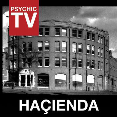 PSYCHIC TV  Haçienda CD