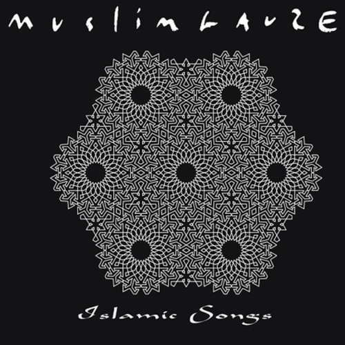 MUSLIMGAUZE Izlamic Songs CD