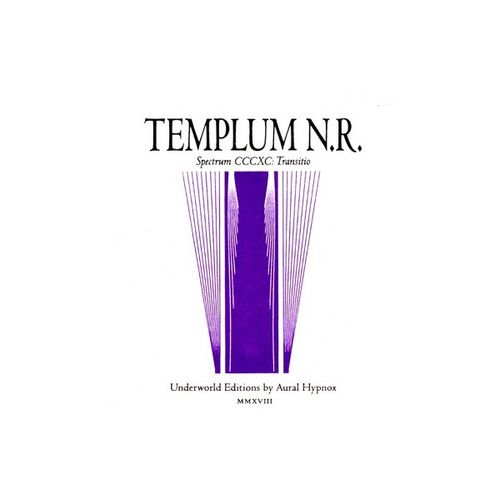 TEMPLUM N.R. Spectrum CCCXC: Transitio CD