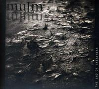 MULM The End Of Greatness CD