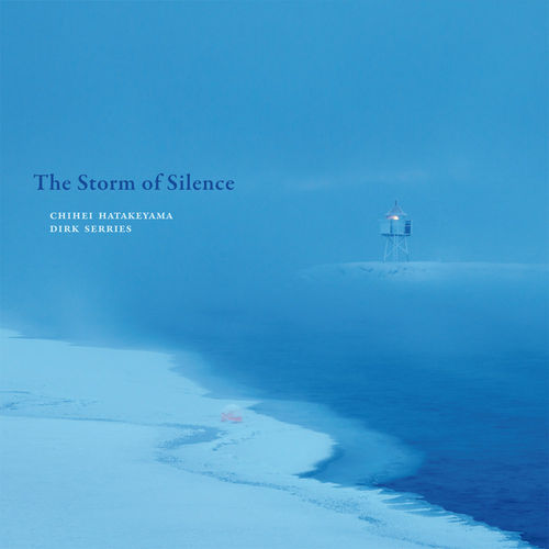 CHIHEI HATAKEYAMA/DIRK SERRIES The Storm of Silence CD