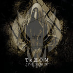 TEHÔM Live Assault CD