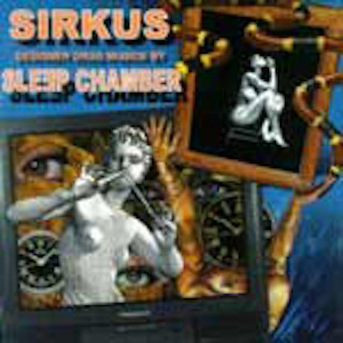 SLEEP CHAMBER Sirkus CD