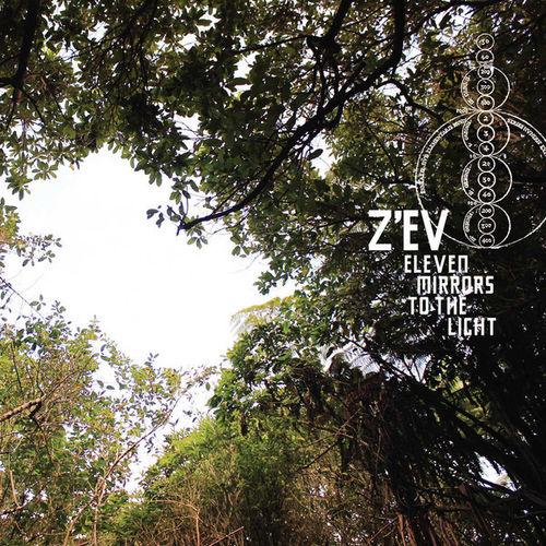 Z´EV Eleven Mirrors To The Light CD