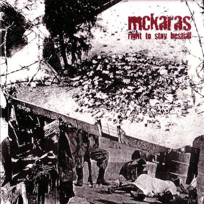 MCKARAS Right To Stay Bestial! CD