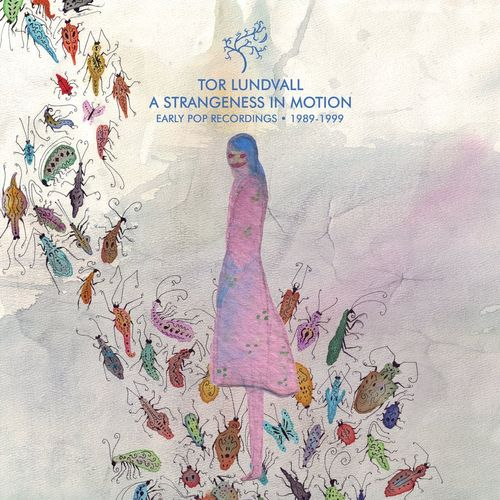 TOR LUNDVALL A Strangeness in Motion 1989-1999 LP
