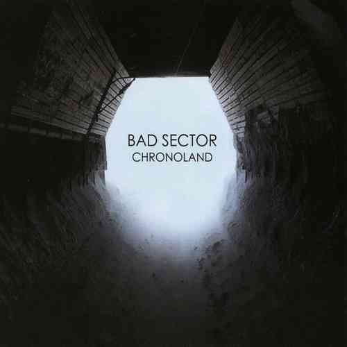 BAD SECTOR Chronoland CD