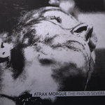 ATRAX MORGUE The Pain Is Severe LP