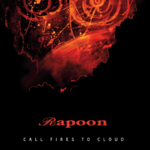 RAPOON Call Fires To Cloud (Ltd. Ed.) CD