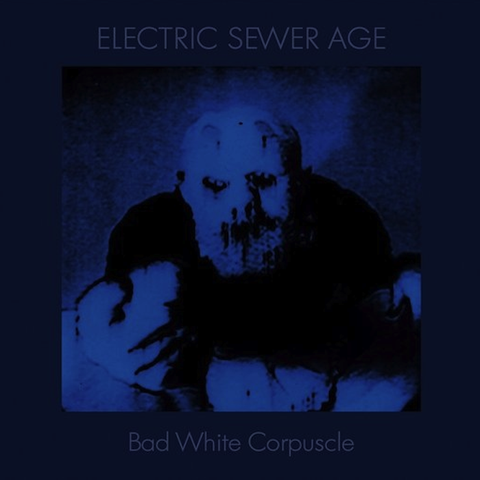 ELECTRIC SEWER AGE Bad White Corpuscle CD