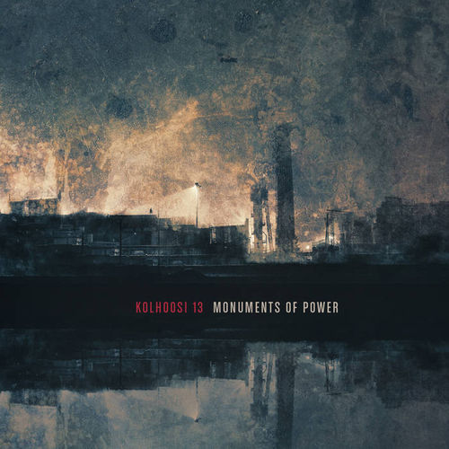 KOLHOOSI 13 Monuments of Power CD