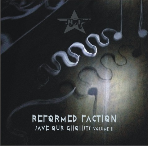 REFORMED FACTION Save Our Ghohsts Vol. 2 CD