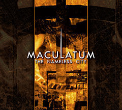 MACULATUM The Nameless City CD