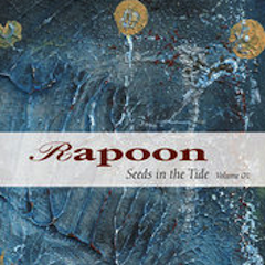 RAPOON Seeds In The Tide Volume One 2xCD