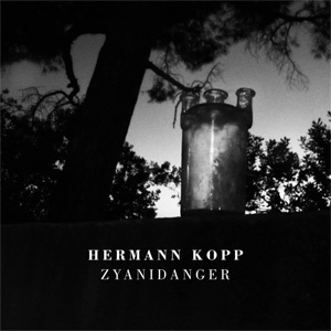 HERMANN KOPP Zyanidanger CD