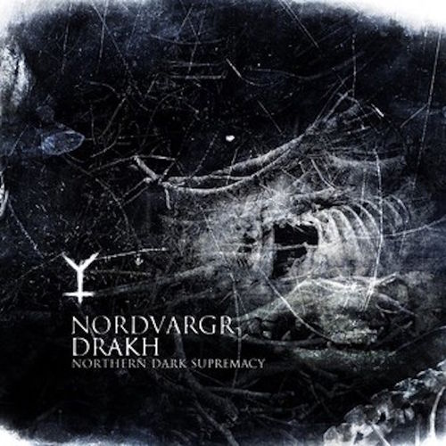 NORDVARGR / DRAKH Northern Dark Supremacy CD