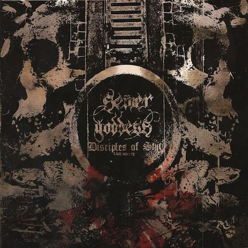 SEWER GODDESS Disciples of Shit CD