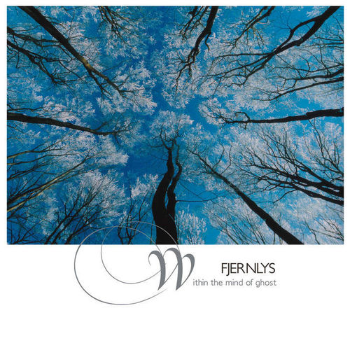 FJERNLYS Within The Mind Of Ghost DOWNLOAD
