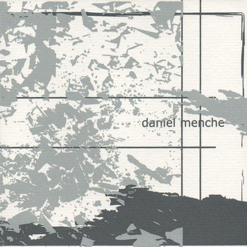 DANIEL MENCHE  Together We Shall Melt Mountains...CD (lim. 100)