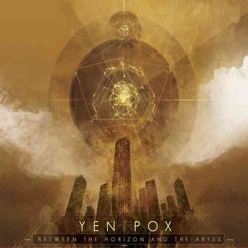 YEN POX  Between the Horizon and the Abyss 2xLP