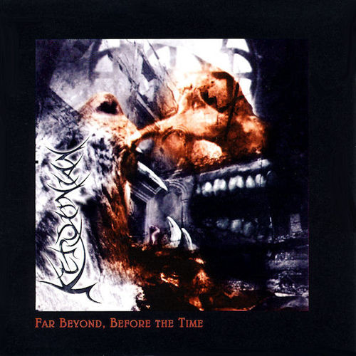 KEROVNIAN Far Beyond Before The Time CD
