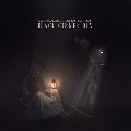 ATRIUM CARCERI / CITIES LAST BROADCAST Black Corner Den CD